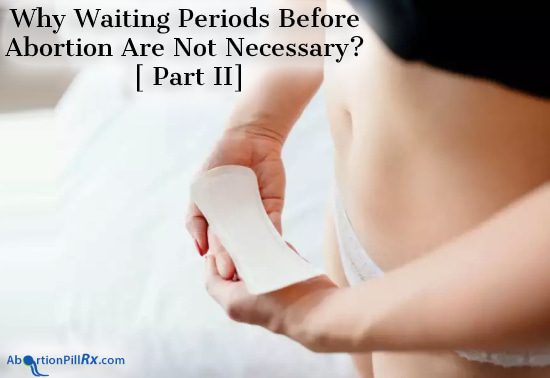 Why-Waiting-Periods-Before-Abortion-Are-Not-Necessary-[ Part II]