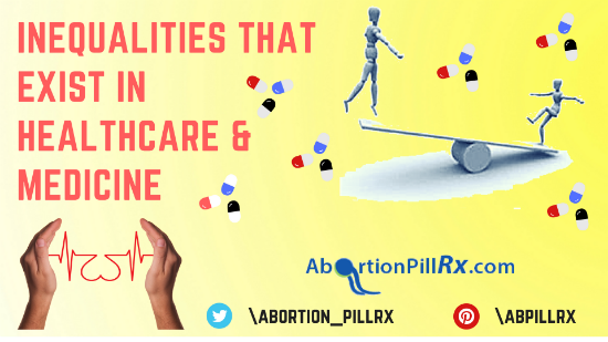 https://www.abortionpillrx.com/information/wp-content/uploads/2018/08/Inequalities-that-exist-in-healthcare-medicine