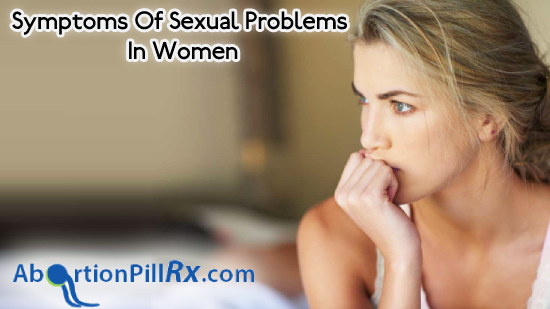 Symptoms of Sexual Problems in women