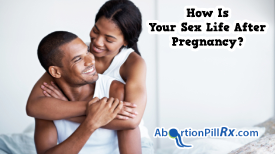 How Is Your Sex Life After Pregnancy