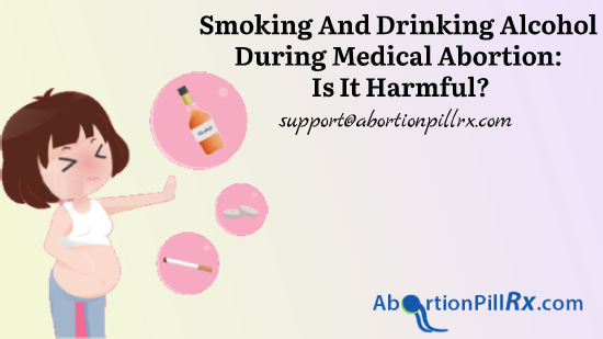 Smoking-and-drinking-alcohol-during-medical-abortion-Is-it-harmful