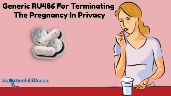 Generic-RU486-For-Terminating-The-Pregnancy-In-Privacy