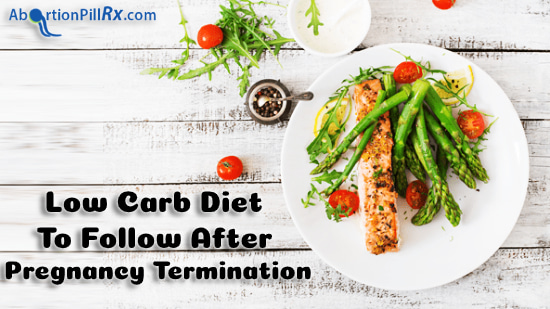 Low-Carb-Diet-To-Follow-After-Pregnancy-Termination