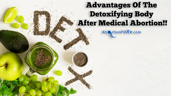 Advantages-of-the-detoxifying-body-after-medical-abortion