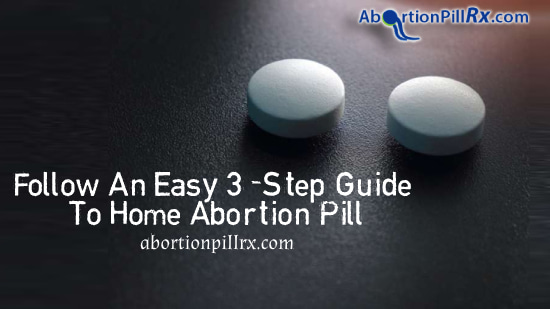 Follow-An-Easy-3-Step-Guide-To-Home-Abortion-Pill